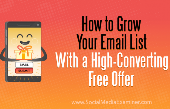 How to Grow Your Email List With a High-Converting Free Offer