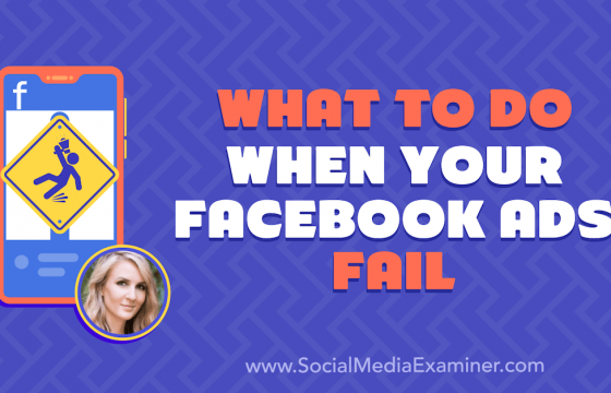 What to Do When Your Facebook Ads Fail