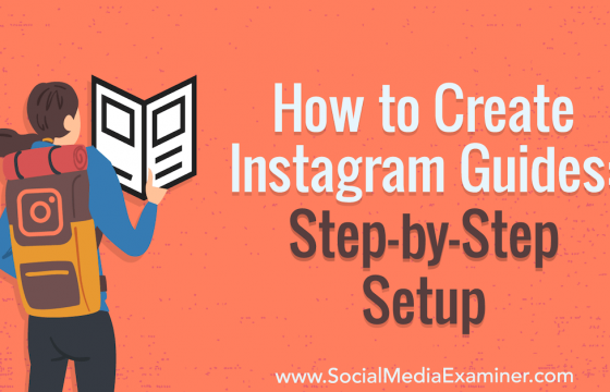 How to Create Instagram Guides: Step-by-Step Setup