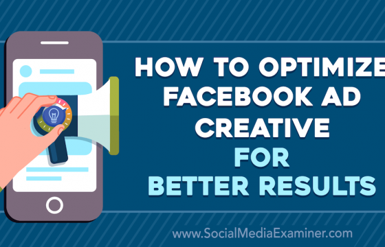 How to Optimize Facebook Ad Creative for Better Results