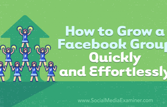 How to Grow a Facebook Group Quickly and Effortlessly