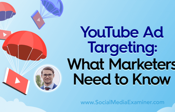 YouTube Ad Targeting: What Marketers Need to Know